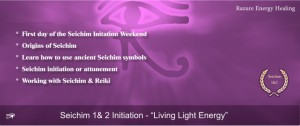 seichim 1 and 2 initiation